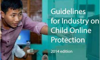 Guidelines for Industry  on Child online Protection