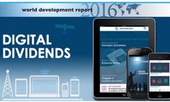World Development Report 2016: Digital Dividends